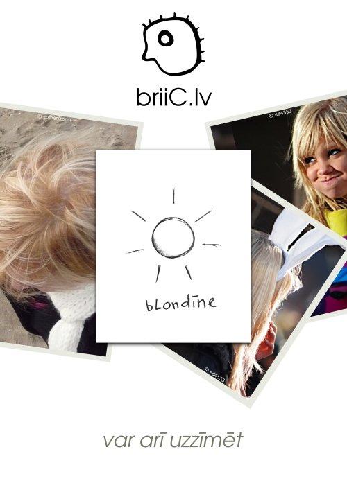 briiC.lv | var arī uzzīmēt | blondīne