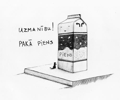 Uzmanību, pakā piens!