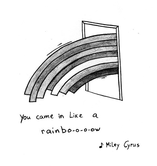 You came in like a rainbow | Miley Curtis
