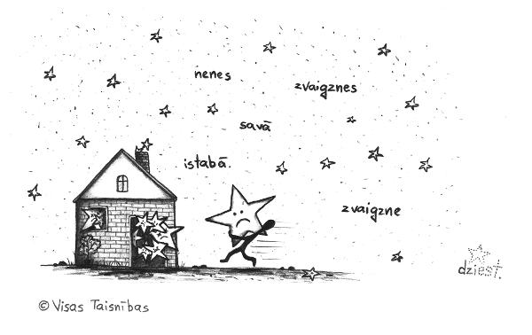Nenes zvaignzes (c) Visas Taisnības / Ziedonis